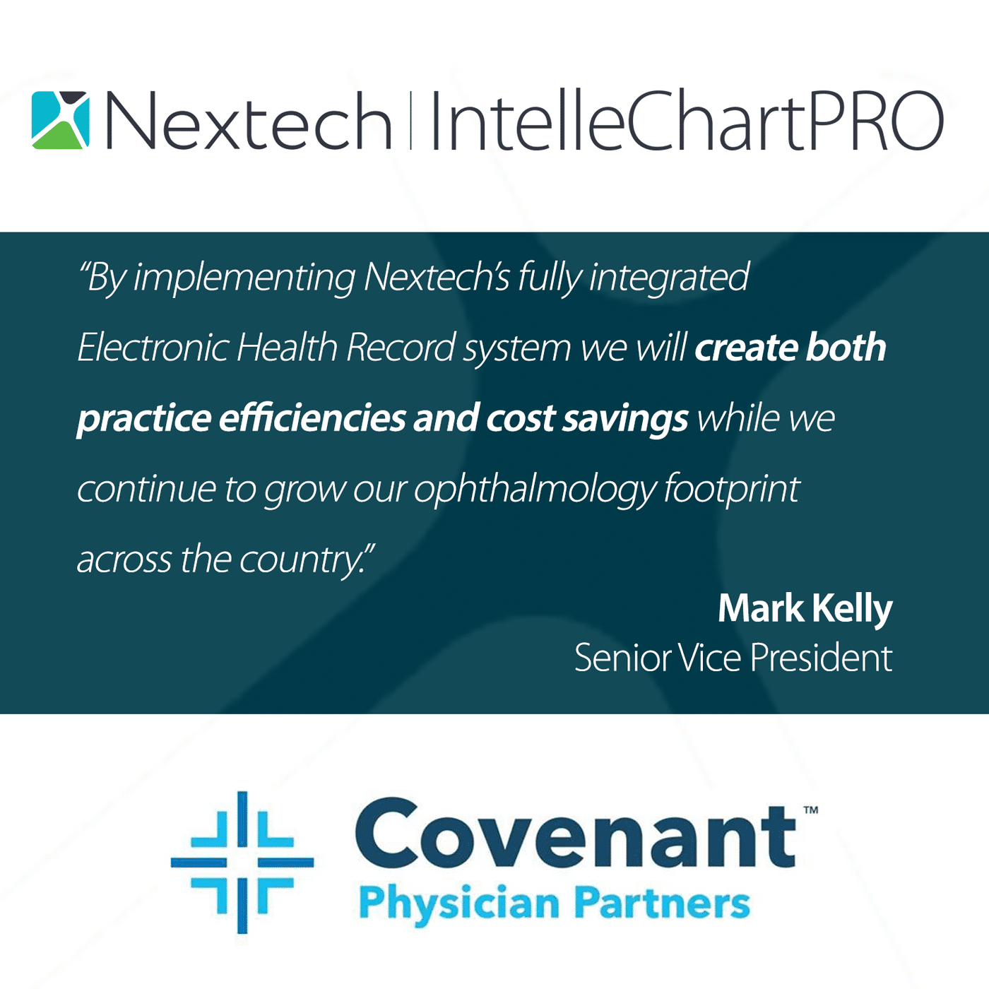 Covenant Physician Partners Selects Nextech's Ophthalmology EHRand ASC Solution